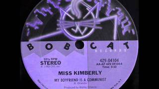 Miss Kimberly - My Boyfriend Is A Communist